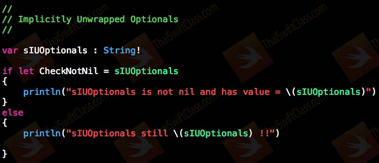 ThaiSwiftClass Optionals Implicitly Unwrapped Optionals nil